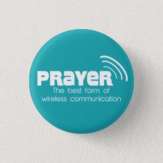 Gebet die beste Form des Kommunikations-Knopfes Runder Button 3,2 Cm