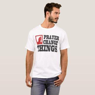 GEBETS-ÄNDERUNGS-SACHEN T-Shirt