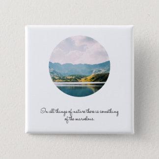 Gebirgskreis-Foto-Inspirational Zitat Quadratischer Button 5,1 Cm