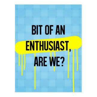 Gebissen von einem Enthusiasten, sind wir? Postkarte