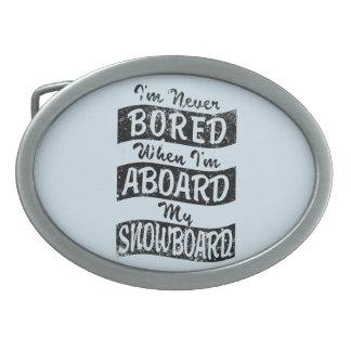Gebohrt nie AN BORD meines SNOWBOARD (Schwarzes) Ovale Gürtelschnalle