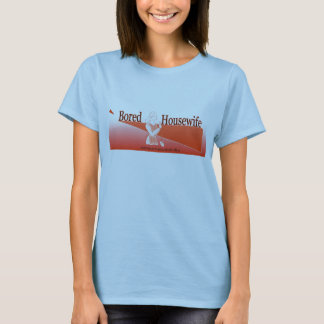 Gebohrter Hausfrau-T - Shirt