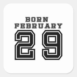 Geboren am 29. Februar Quadratischer Aufkleber