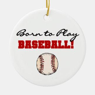 Geboren, Baseball-T - Shirts und Geschenke zu Keramik Ornament