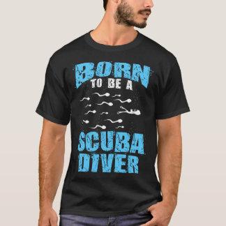 Geboren, ein Unterwasseratemgerät-Taucher zu sein T-Shirt
