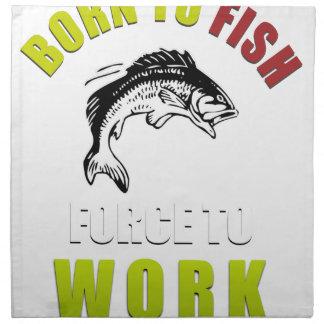 geboren, Fischengeschenkt-shirt zu fischen und zu Serviette