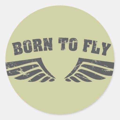 Geboren, Flügel zu fliegen Runder Sticker