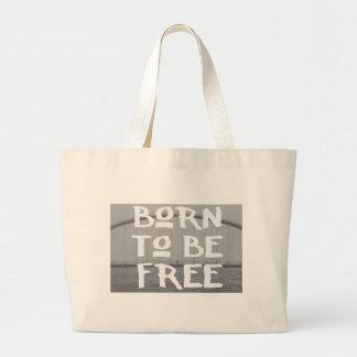 Geboren, frei zu sein jumbo stoffbeutel