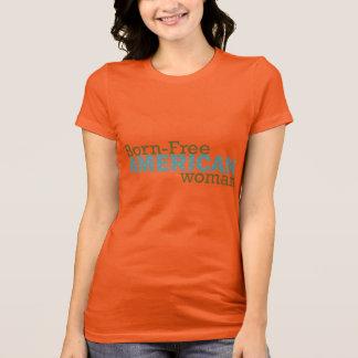 Geboren-Freie amerikanische Frau T-Shirt