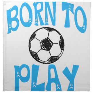 geboren, Fußball zu spielen Stoffserviette