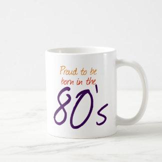 Geboren im 80er tasse