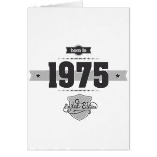 Geboren im Jahre 1975 (Dark&Lightgrey) Karte