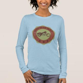Geboren, wild zu sein langärmeliges T-Shirt