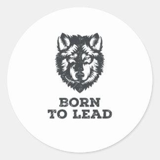 Geboren, - Wolf-Satz-Führer-Grafik zu führen Runder Aufkleber