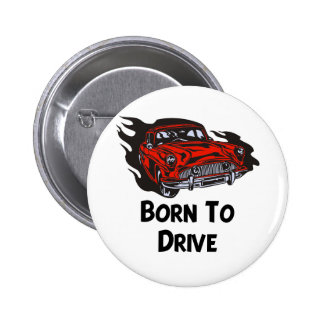 Geboren zu fahren runder button 5,7 cm