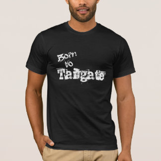 Geboren zum Heckklappen-Fan-Shirt in irgendwelchen T-Shirt