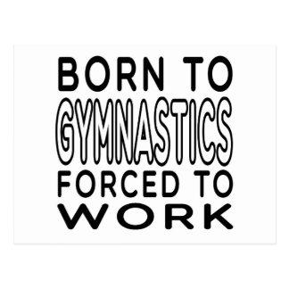 Geboren zur Gymnastik gezwungen, um zu arbeiten Postkarte