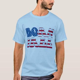 Geborene freie amerikanische Produkte T-Shirt