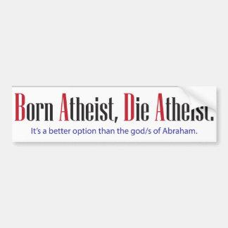 Geborener Atheist, die Atheisten Autoaufkleber