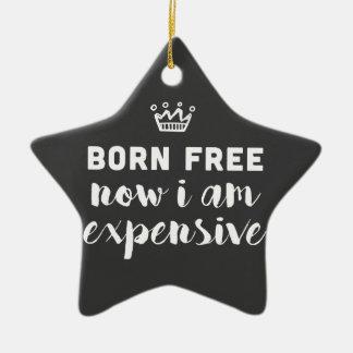 Geborenes freies. Jetzt bin ich teuer Keramik Stern-Ornament