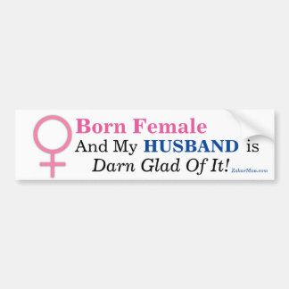 Geborenes weibliches u. MEIN EHEMANN IST VON IHM Autoaufkleber