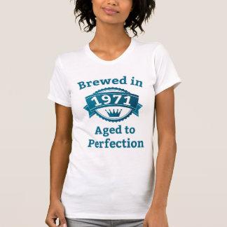 Gebraut im Jahre 1971 gealtert zur Perfektion T-Shirt