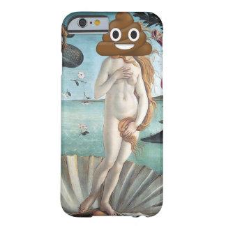 Geburt von Venus und glückliche kacken Barely There iPhone 6 Hülle