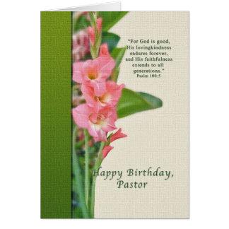 Geburtstag, Pastor, rosa Gladiolus Karte