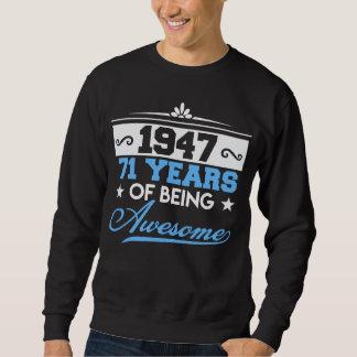 Geburtstags-Geschenk für 71 Jahre alt Sweatshirt