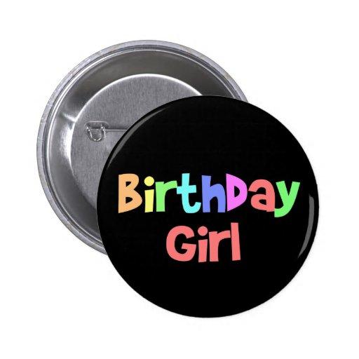 Geburtstags-Mädchen Anstecknadelbutton