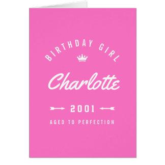 Geburtstags-Mädchen gealtert zum Perfektions-Rosa Karte