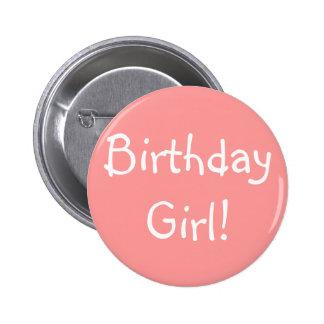 Geburtstags-Mädchen! Runder Button 5,7 Cm
