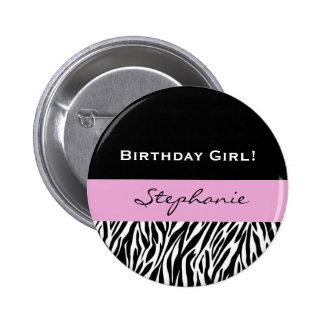 Geburtstags-Mädchenmoderner Zebra-Druck Runder Button 5,7 Cm