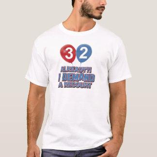 Geburtstagsentwürfe mit 32 Jährigen T-Shirt