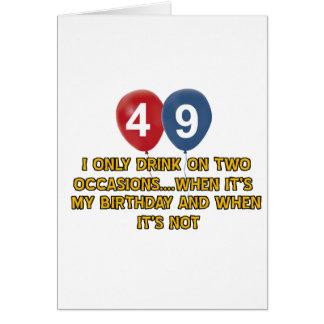Geburtstagsentwürfe mit 49 Jährigen Karte