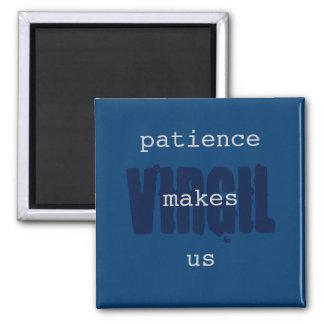 Geduld macht uns quadratischer magnet
