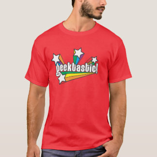 Geektastic! T-Shirt