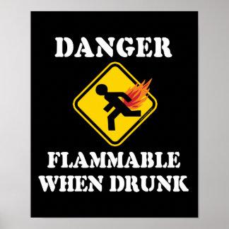 Gefahr brennbar, wenn betrunken - lustiger poster