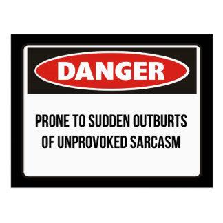 Gefahr - grundloser Sarkasmus Postkarte