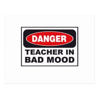 Gefahr: Lehrer in der schlechten Stimmung Postkarte