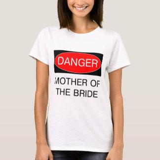 Gefahr - Mutter des Braut-lustigen Hochzeits-T - T-Shirt