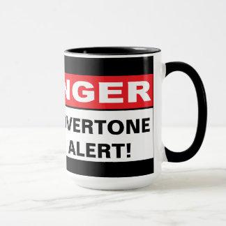 Gefahr: Oberton-Alarm Tasse