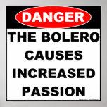 Gefahren des Bolero-Plakats Poster