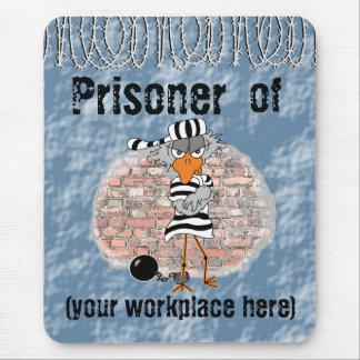 Gefangener der Arbeit Mousepad