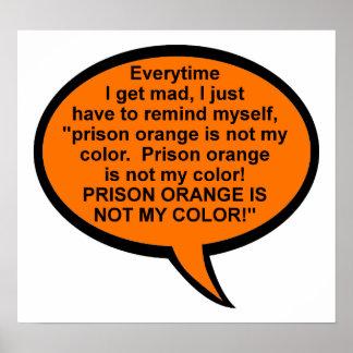 Gefängnis-Orange ist nicht mein Farblustiges Poster