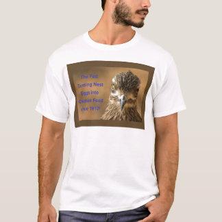 Gefüttert: Drehennotgroschen in Huhn füttern! T-Shirt