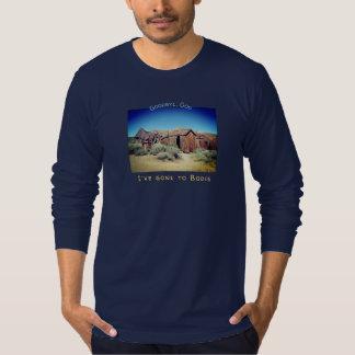 Gegangen zu Bodie T-Shirt