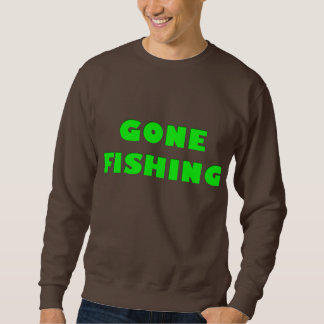 Gegangene Fischerei - Fang Ya später! Sweatshirt