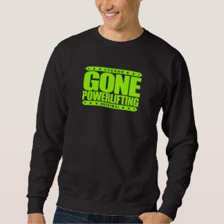 GEGANGENE POWERLIFTING - Steroid-Freier Sweatshirt
