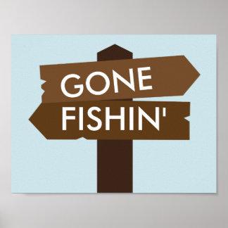 Gegangenes Fishin themenorientiertes Zeichen Poster